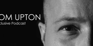 Tom Upton – May 2013 Podcast