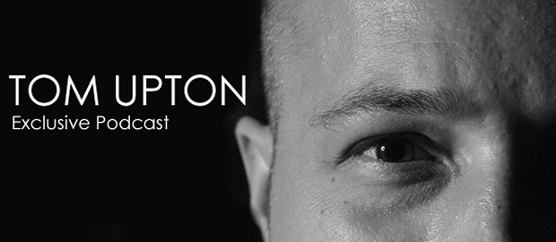 Tom Upton – May 2012 Podcast (Tech House)